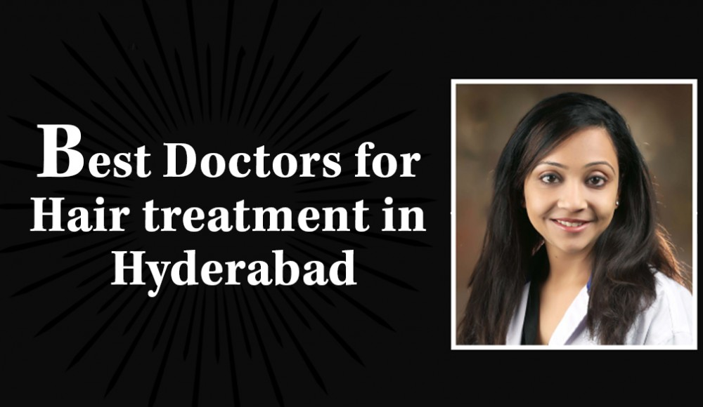 Best Doctor For Hair Loss Treatment In Hyderabad