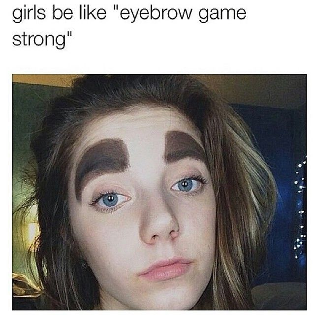 Girls With Thick Eyebrows Funny